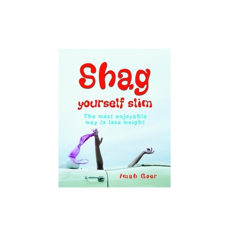Shag Yourself Slim