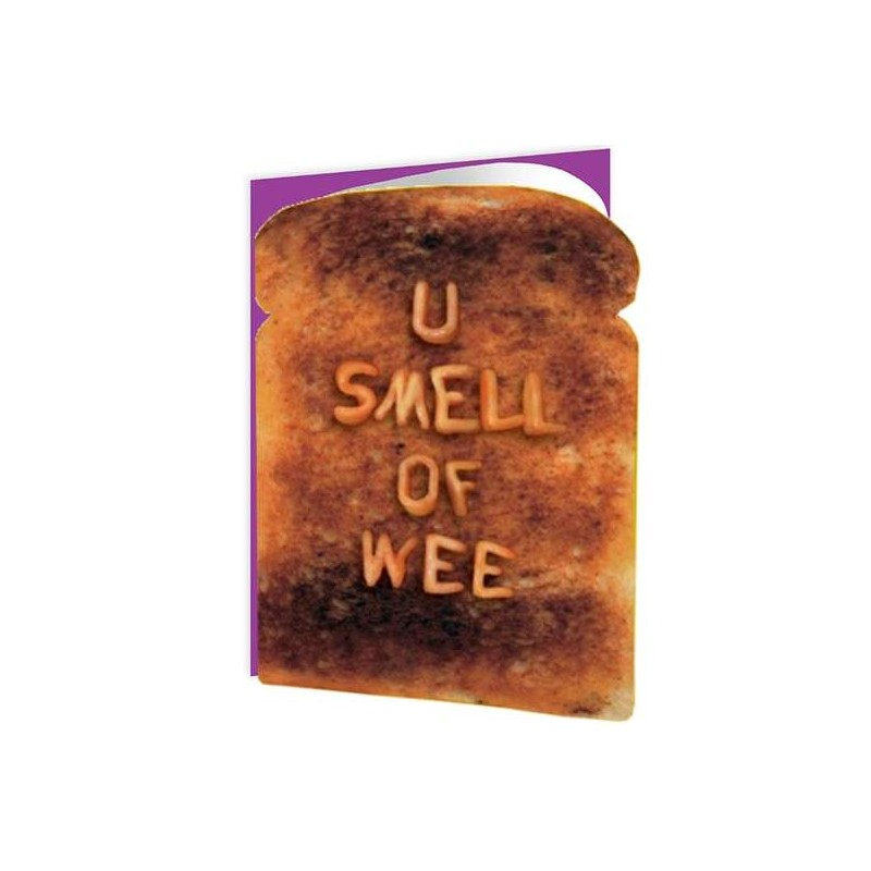 Toasted - U Smell Of Wee