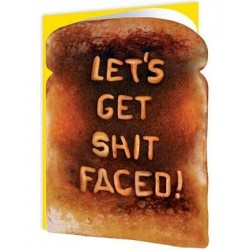 Toasted - Let's Get Shit...