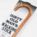 Dirty Old Man's Walking Stick