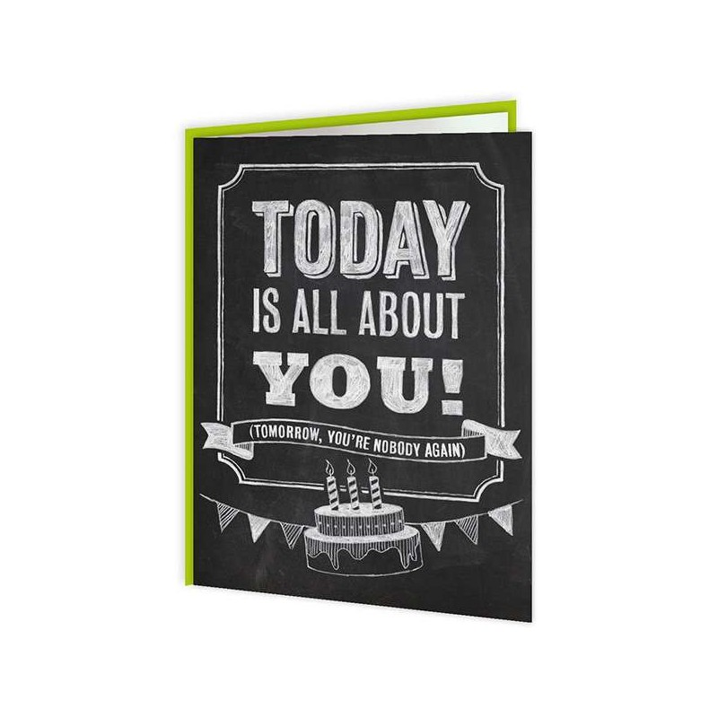 Chalk - Today Is All About You Greetings Card