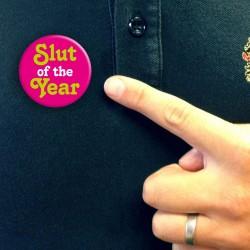 Slut Of The Year - Badge