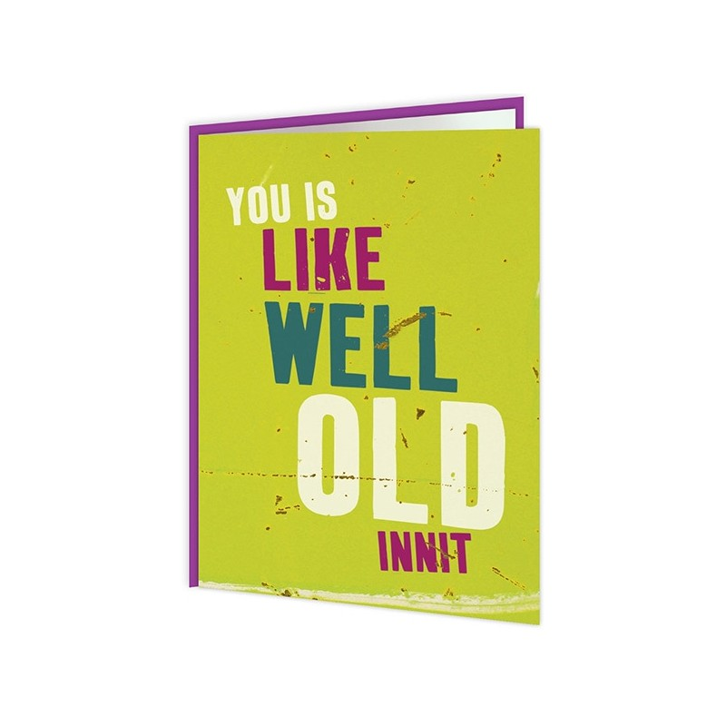 Word up! - You is Like Well Old