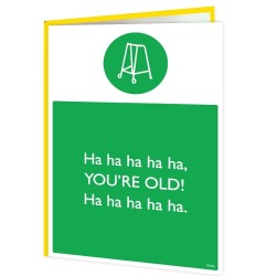 Warning Card - You're old...