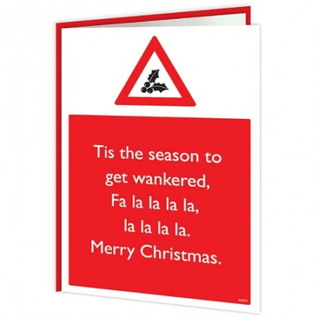 Warning Cards - Tis The Season To Get Wankered