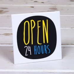 Open 24 Hour - Fridge Magnet