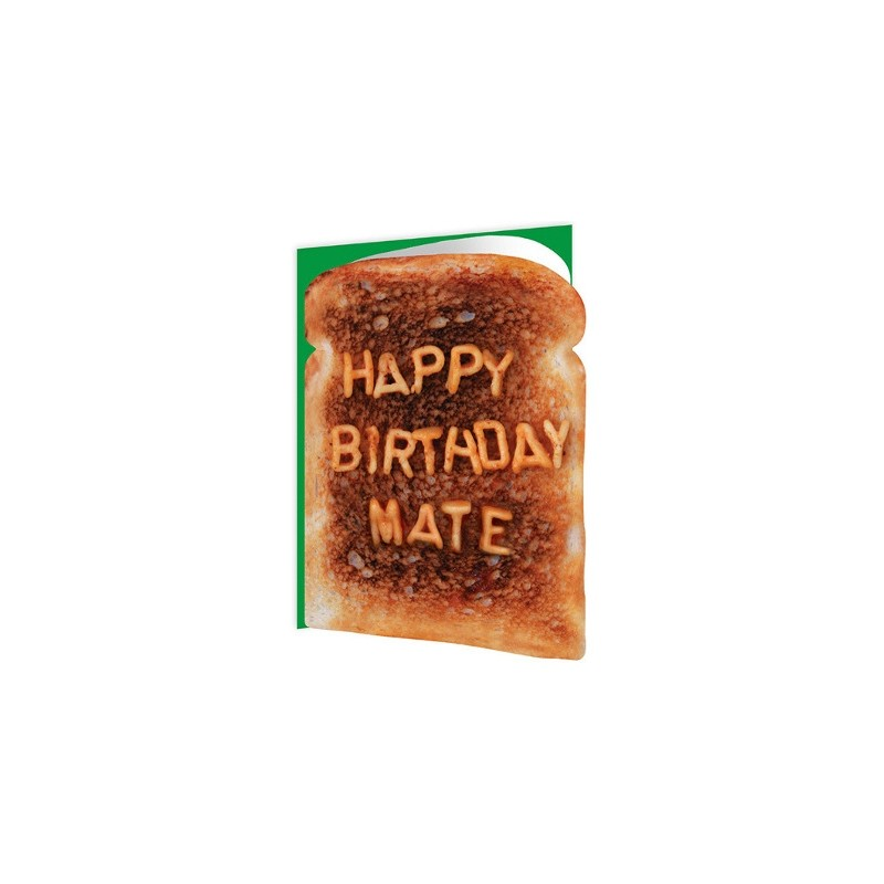Toasted - Happy Birthday Mate