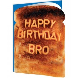 Toasted - Happy Birthday Bro