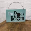 Bathroom Sign - Poo Room