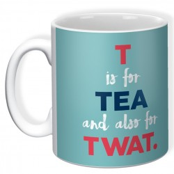 T Is For Tea and Also For TWAT