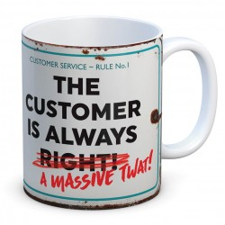 The Customer is a Massive Twat Mug