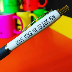 Profanity Pen - Don't Touch...