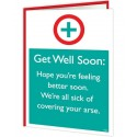 Warning Cards - Get Well Soon