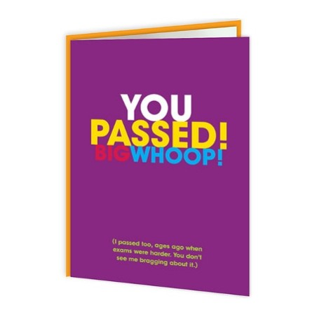 Freshly Squeezed - You Passed! Big Whoop!